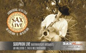 Saxophon live, Willenscharen (24616) @ Hof-Café Ansgarius, Willenscharen (24616) | Willenscharen | Schleswig-Holstein | Deutschland
