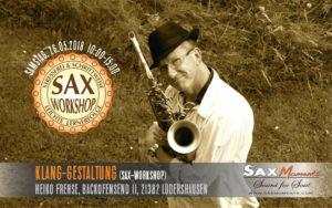 Sax-Workshop: Klang-Gestaltung @ Gartenanlage Lüdershausen (21382) | Brietlingen | Niedersachsen | Deutschland